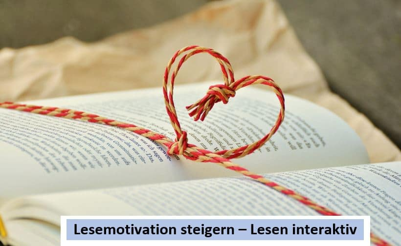 LESEMOTIVATION STEIGERN – INTERAKTIV